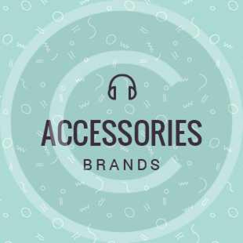 Accessories brands